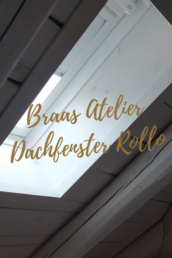 Braas Atelier Dachfenster Rollo