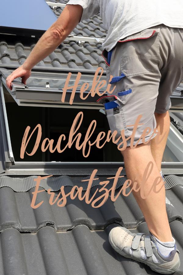 Heki Dachfenster Ersatzteile