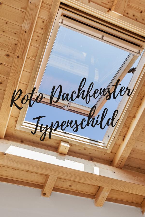 Roto Dachfenster Typenschild