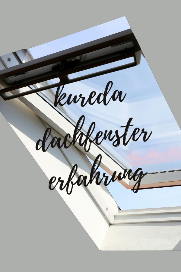 kureda dachfenster erfahrung
