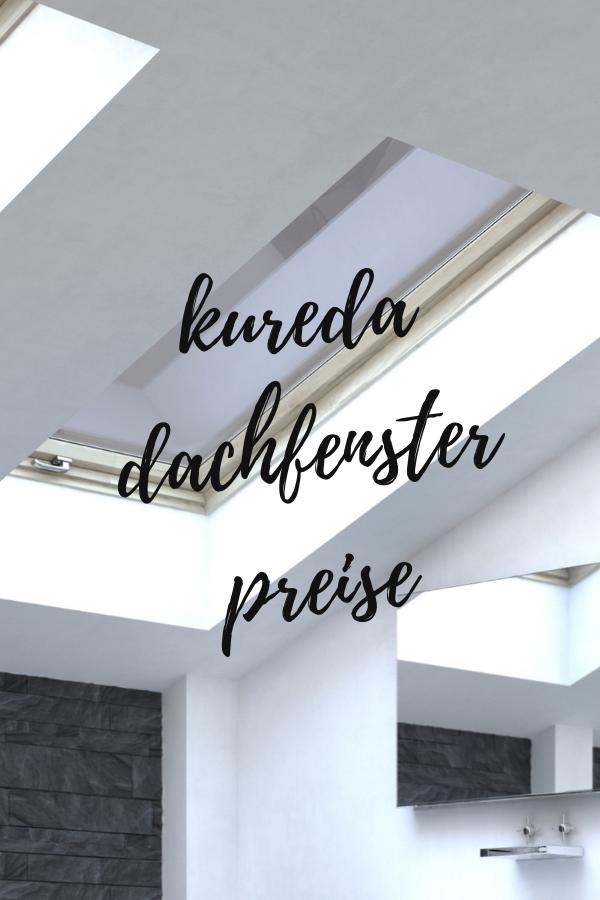 kureda dachfenster preise